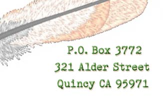 P.O. Box 3772, Quincy CA. 95971